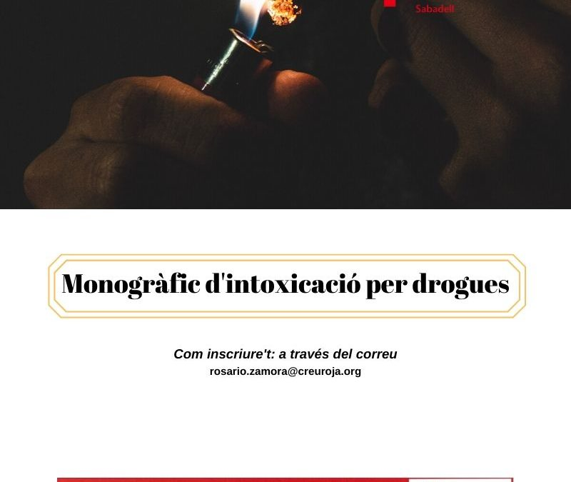 Monogràfic d'intoxicació per drogues